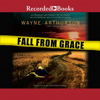 Fall From Grace, Wayne Arthurson