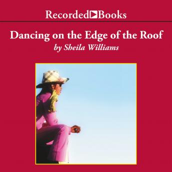 Download Dancing on the Edge of the Roof by Sheila Williams