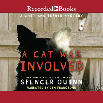 Cat Was Involved: A Chet and Bernie Mystery Short Story, Spencer Quinn