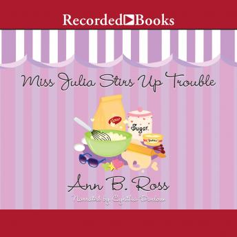 Miss Julia Stirs Up Trouble, Ann B. Ross