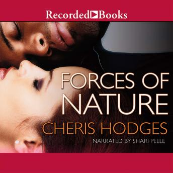 Forces of Nature, Cheris Hodges