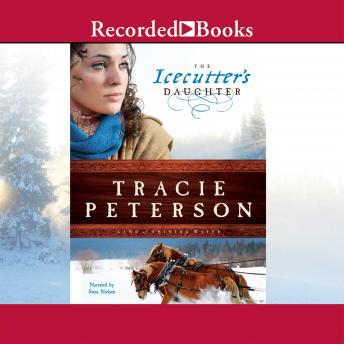 Icecutter's Daughter, Tracie Peterson