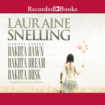 Dakota Dawn, Dakota Dream, Dakota Dusk, Lauraine Snelling