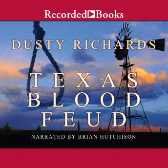 Texas Blood Feud, Dusty Richards