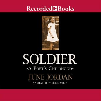 Soldier: A Poet's Childhood, June Jordan