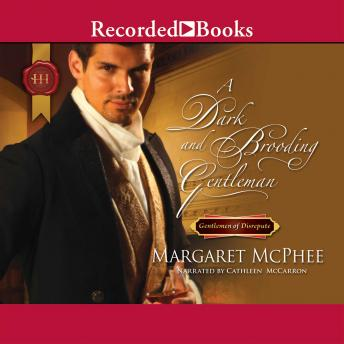 Dark and Brooding Gentleman, Margaret McPhee