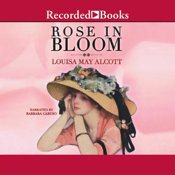 Rose in Bloom, Louisa May Alcott