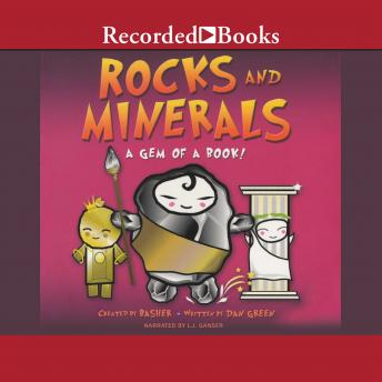 Basher Rocks and Minerals: A Gem of a Read, Simon Basher, Dan Green