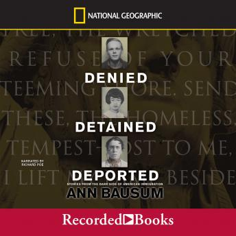 Denied, Detained, Deported, Ann Bausum
