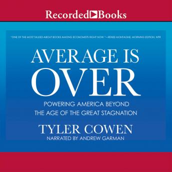 Download Average Is Over by Tyler Cowen