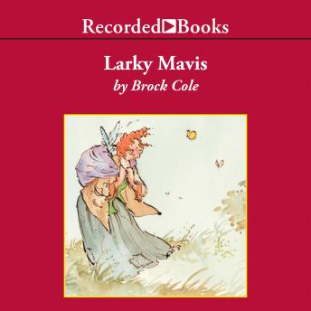 Larky Mavis, Brock Cole