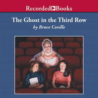 Ghost in the Third Row, Bruce Coville