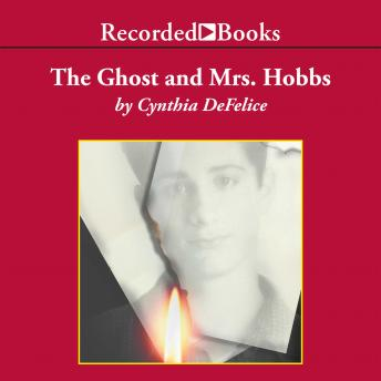 Ghost and Mrs. Hobbs, Cynthia DeFelice