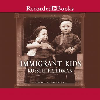 Immigrant Kids, Russell Freedman