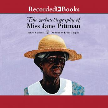 Autobiography of Miss Jane Pittman, Ernest J. Gaines