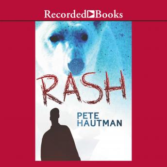 Rash, Pete Hautman