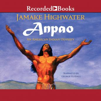 Anpao: An American Indian Odyssey, Jamake Highwater