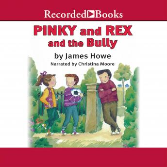 Pinky and Rex and the Bully, James Howe