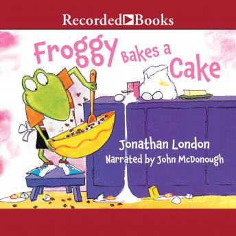 Froggy Bakes a Cake, Jonathan London