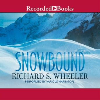 Snowbound, Richard S. Wheeler