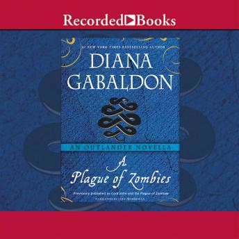 Plague of Zombies: An Outlander Novella, Diana Gabaldon