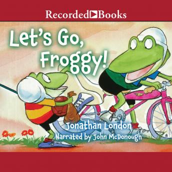 Let's Go, Froggy!, Jonathan London