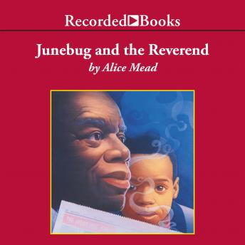 Junebug and the Reverend, Alice Mead