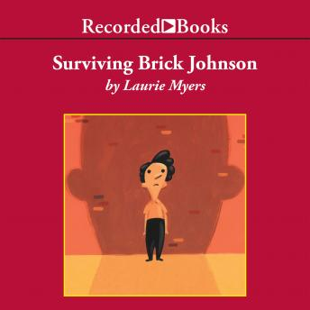 Surviving Brick Johnson, Laurie Myers
