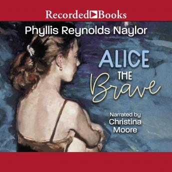 Alice the Brave, Phyllis Reynolds Naylor