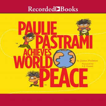 Paulie Pastrami Achieves World Peace, James Proimos