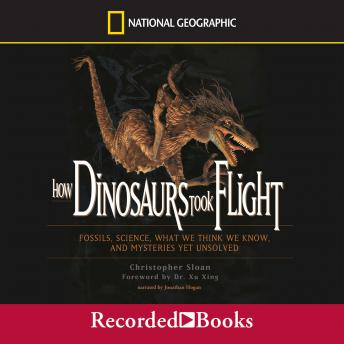 How Dinosaurs Took Flight, Christopher Sloan