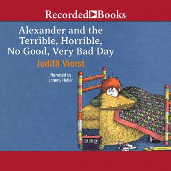 Alexander and the Terrible, Horrible, No Good, Very Bad Day, Judith Viorst
