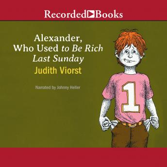 Alexander, Who Used to Be Rich Last Sunday, Judith Viorst