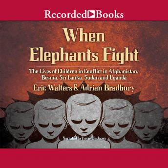 When Elephants Fight, Eric Walters