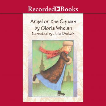 Angel on the Square, Gloria Whelan