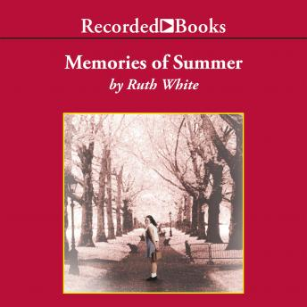 Memories of Summer, Ruth White