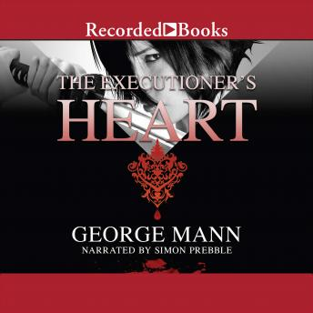 Executioner's Heart, George Mann