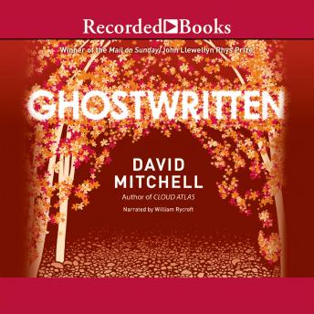Ghostwritten, David Mitchell