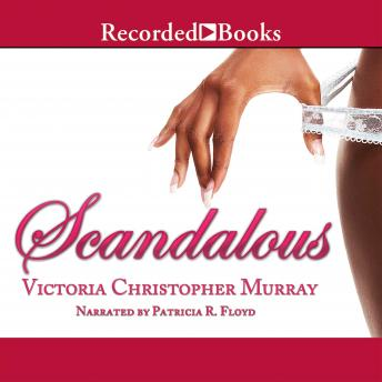 Scandalous, Victoria Christopher Murray