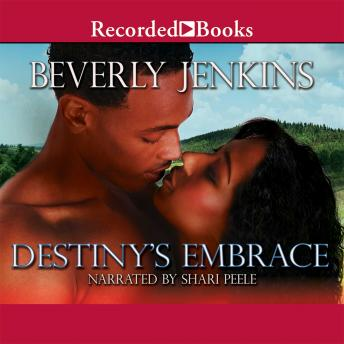 Destiny's Embrace, Beverly Jenkins