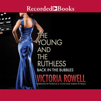 Young and the Ruthless: Back in the Bubbles, Victoria Rowell