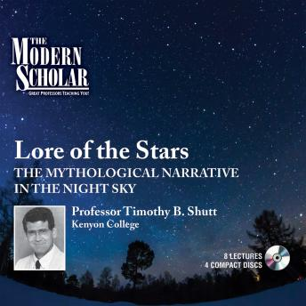 Lore of the Stars: The Mythological Narrative in the Night Sky
