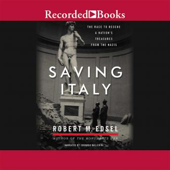 Saving Italy, Robert Edsel