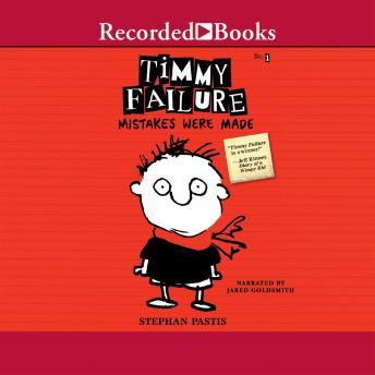 Timmy Failure: Mistakes Were Made, Stephan Pastis