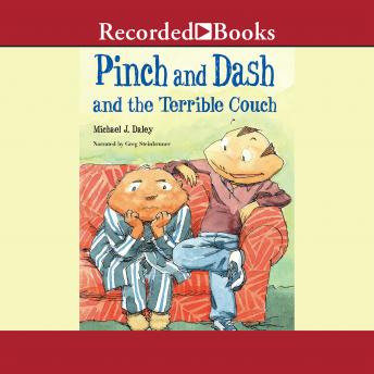 Pinch and Dash and the Terrible Couch, Michael J. Daley