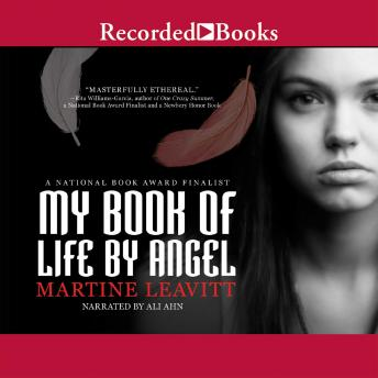 My Book of Life by Angel, Martine Leavitt