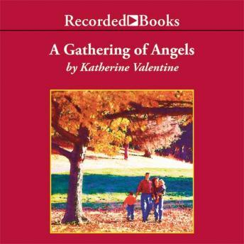Gathering of Angels, Katherine Valentine