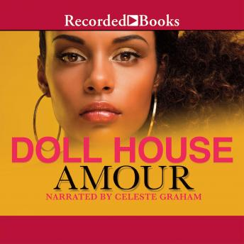 Doll House, Amour