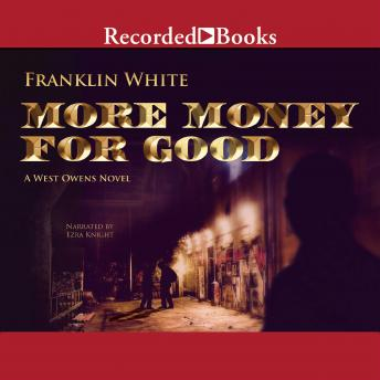 More Money for Good, Franklin White