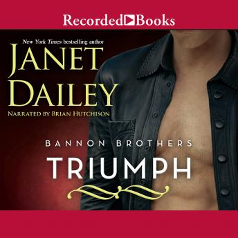 Bannon Brothers: Triumph, Janet Dailey